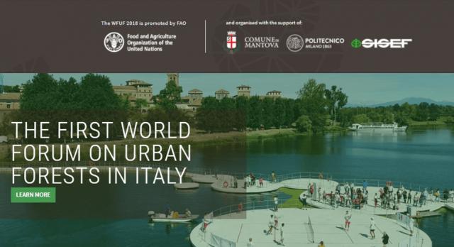 A Mantova il 1° Forum mondiale sulle foreste urbane: cambiare la natura delle città! #wfuf2018