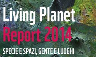 Living Planet Report 2014 di WWF: debito ecologico in crescita (ci servirebbero 1,5 pianeti)